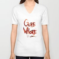 gore V-neck T-shirts featuring Gore Whore by Squidbiscuit