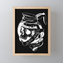 Death before decaf black Framed Mini Art Print
