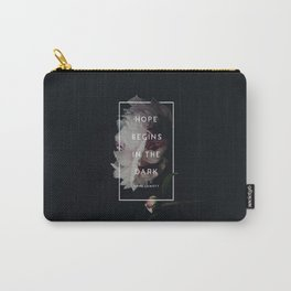 Hope Begins in The Dark - Anne Lamott Carry-All Pouch