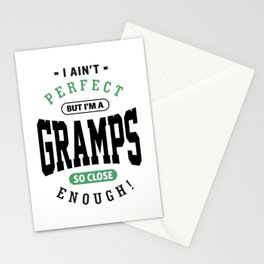Perfect But I'm a Gramps Stationery Cards
