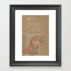 MAKING ME FELL Framed Art Print