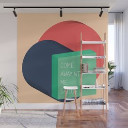 come away with me sailor // Wall Mural