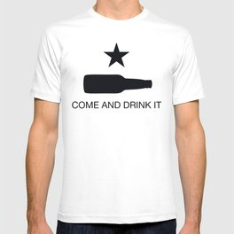 Come And Drink It T-shirt