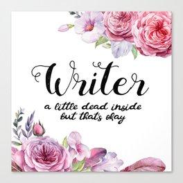 Writer Little Dead Inside Canvas Print