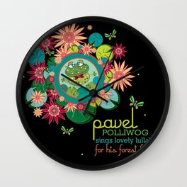 PAVEL polliwog® sings lovely lullabies for his forest friends. Wall Clock