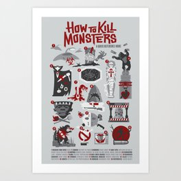 How to Kill Monsters Art Print