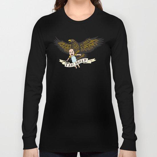 "Golden Eagle: ""I AM REAL!"" Long Sleeve T-shirt"