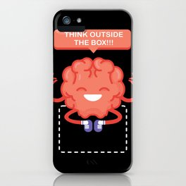 Imagine outside the box creative thinkering  iPhone Case