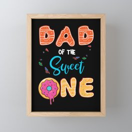 Dad of The Sweet One First Birthday Matching Family Donut Theme Framed Mini Art Print