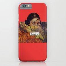 Break All iPhone 6s Slim Case