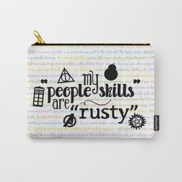 """My """"People Skills"""" are """"Rusty"""" Carry-All Pouch"""