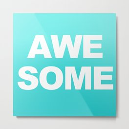 AWESOME Print Aqua Decor Metal Print
