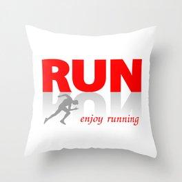 Enjoy running Throw Pillow