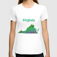 virginia T-shirts featuring Virginia Map by Roger Wedegis