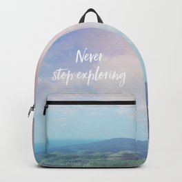 Never stop exploring Backpack