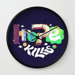 Hope Kills Wall Clock