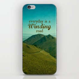 Everyday Is A Winding Road iPhone Skin