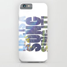 Life is a Song Slim Case iPhone 6s