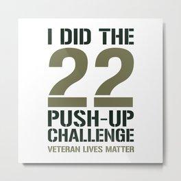 22 Push-Up Challenge Metal Print