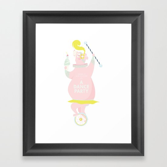 There is Always Time for a Dance Party (pink) Framed Art Print