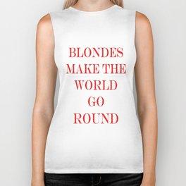 Blondes Make The World Go Round Red Biker Tank