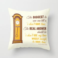 'I don't have time' Throw Pillow