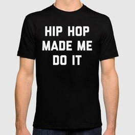 Hip Hop Do It Music Quote T-shirt