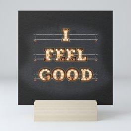I feel Good Mini Art Print
