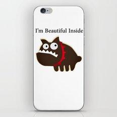 I'm beautiful inside iPhone & iPod Skin