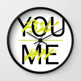 F$$K YOU. PAY ME. Wall Clock