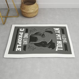 Cute Dog Lover Art I Love My Pit Bull And Like Three People In Black And White Rug