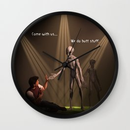 Come with us... We do butt stuff Wall Clock