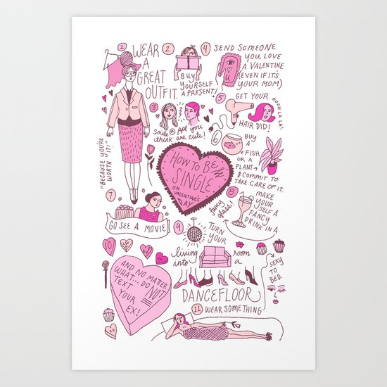 How To Be Single on Valentine's Day Art Print