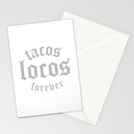 Tacos Locos Forever Stationery Cards