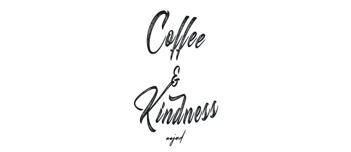 Coffee & Kindness (Black Letters) Coffee Mug
