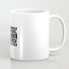 Working Steele Worker Best Gift Coffee Mug