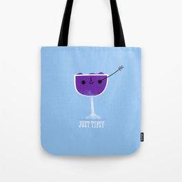 Just Tipsy Tote Bag