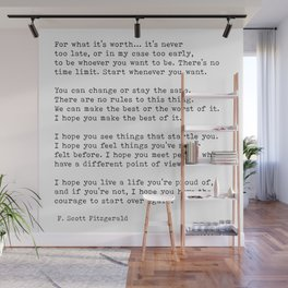 For what it's worth -  F Scott Fitzgerald Wall Mural