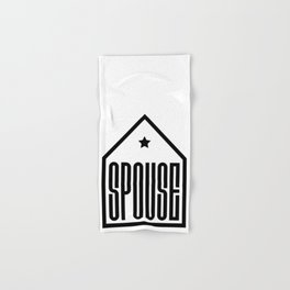 Spouse in the house Hand & Bath Towel