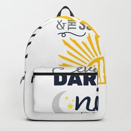 Pandemic Even the Darkest Night Will End and the Sun Will Rise Backpack