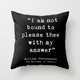 Shakespeare quote philosophy typography black white Throw Pillow