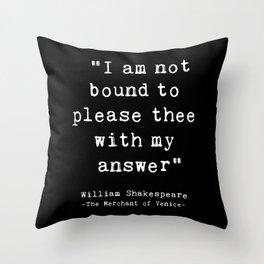 Shakespeare quote philosophy typography black white Throw Pillow