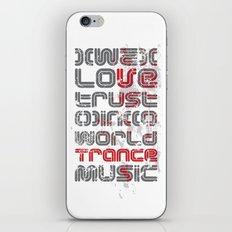 Trust in Trance Music iPhone & iPod Skin