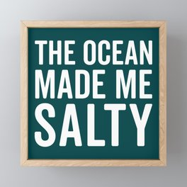 Ocean Made Me Salty Funny Quote Framed Mini Art Print