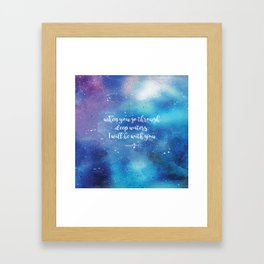 When you go through deep waters, I will be with you. Isaiah 43:2 Framed Art Print