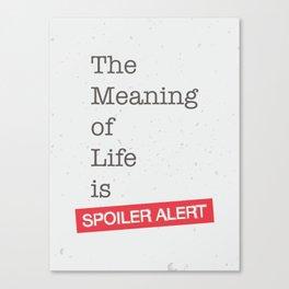 Spoiler Alert Canvas Print