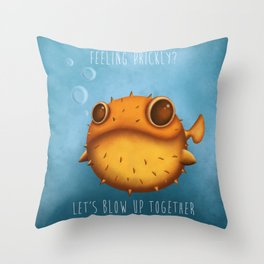 Let's blow up together Throw Pillow