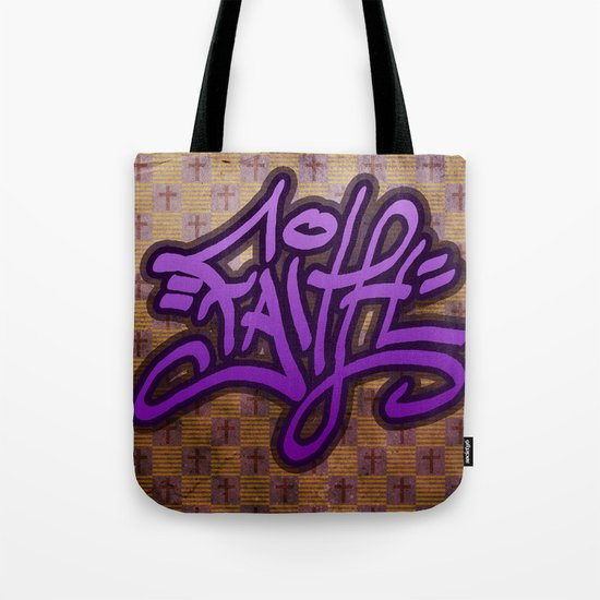 Faith (Graffiti) Tote Bag