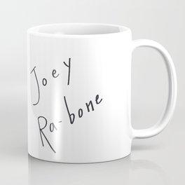 Joey Ra-bone Coffee Mug