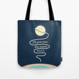 It's a Wonderful Life · I'll give you the moon, Mary Tote Bag